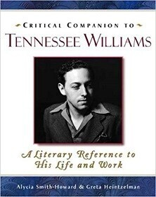 Critical Companion to Tennessee Williams - A Literary Reference to His Life and Work