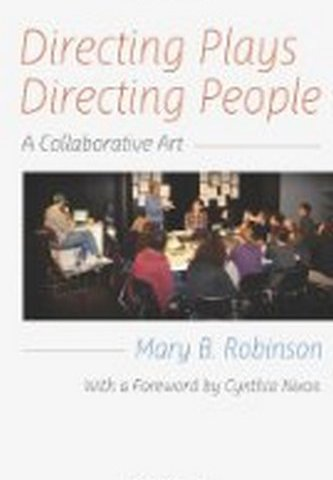 Directing Plays, Directing People - A Collaborative Art
