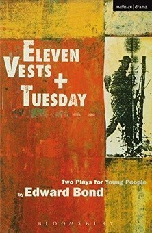 Eleven Vests & Tuesday - Two Plays for Young People