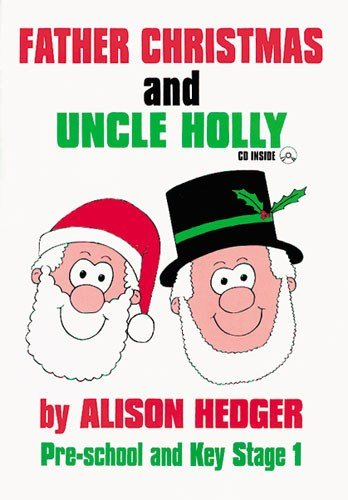 Father Christmas and Uncle Holly - SCRIPT