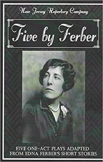 Five by Ferber - Five One-Act Plays