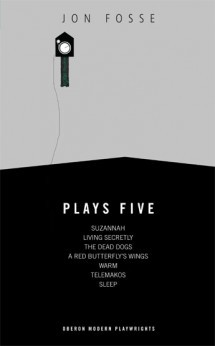 Fosse - Plays Five - Suzannah  & Living Secretly & Dead Dogs & Telemakos & More