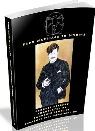 From Marriage to Divorce - Five One-Act Farces of Marital Discord
