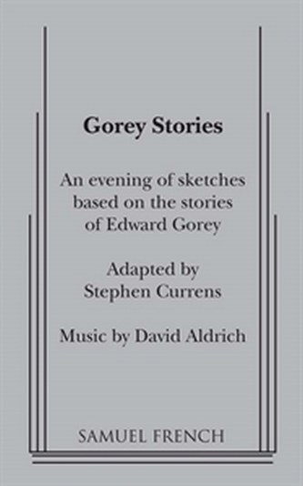 Gorey Stories - An Evening of Sketches