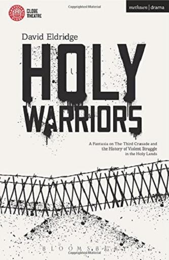 Holy Warriors - Fantasia on the Third Crusade