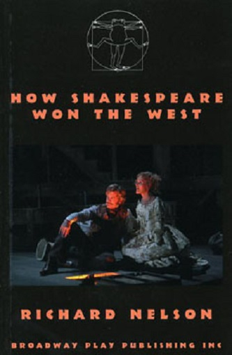 How Shakespeare Won the West