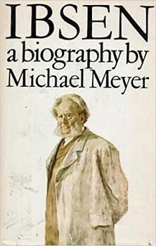 Ibsen - a biography