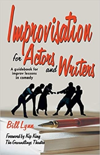 Improvisation for Actors and Writers - A Guidebook for Improv Lessons in Comedy