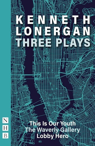 Kenneth Lonergan - Three Plays