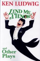 Lend Me A Tenor and Other Plays