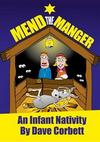 Mend the Manger - An Infant Nativity - SCRIPT