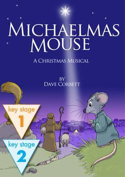 Michaelmas Mouse - A Christmas Musical - Script