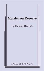 Murder on Reserve