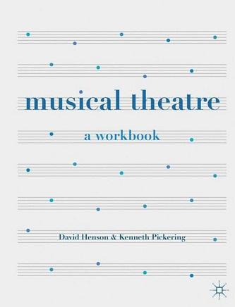 Musical Theatre - A Workbook