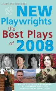 New Playwrights - The Best Plays of 2008