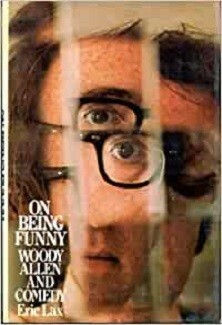 On Being Funny - Woody Allen and Comedy