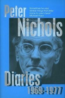 Peter Nichols - Diaries 1969 - 1977