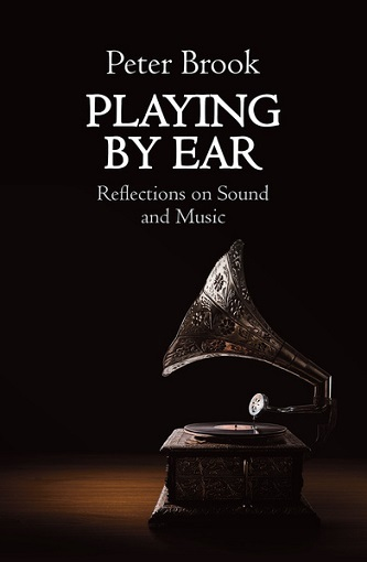 Playing by Ear - Reflections on Sound and Music