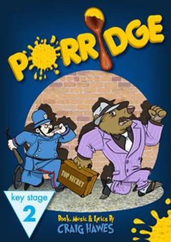 Porridge - Performance Piano Score ONLY
