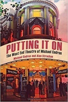 Putting It On - The West End Theatre of Michael Codron