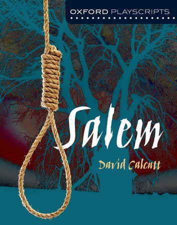 Salem - Oxford Playscripts