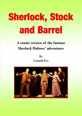Sherlock, Stock and Barrel