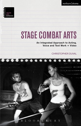 Stage Combat Arts - An Integrated Approach to Acting, Voice and Text Work VIDEO