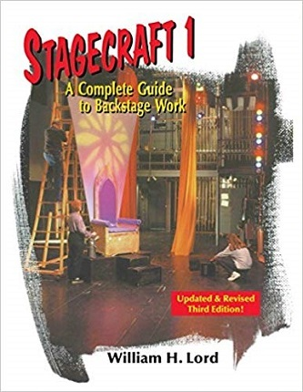Stagecraft 1- A Complete Guide to Backstage Work
