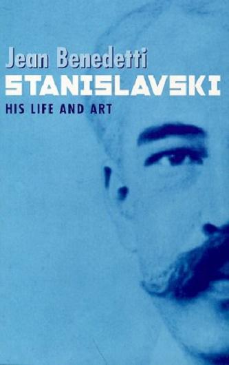 Stanislavski - His Life and Art