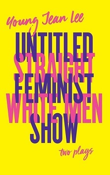 Straight White Men & Untitled Feminist Show