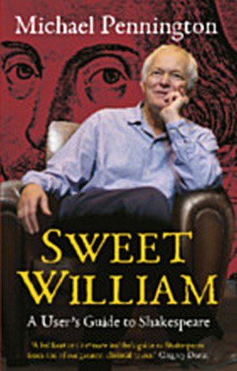Sweet William - A User's Guide to Shakespeare