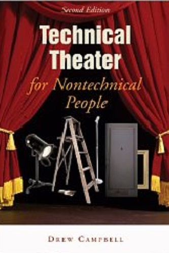 Technical Theater for Non-technical People