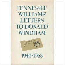 Tennessee Williams - Letters to Donald Windham