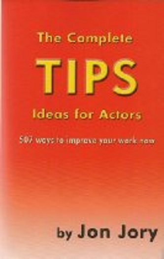 The Complete TIPS Ideas for Actors