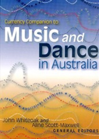 The Currency Companion to Music and Dance in Australia