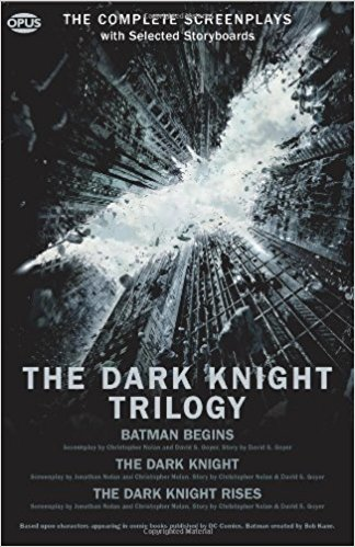 The Dark Knight Trilogy - The Complete Screenplays