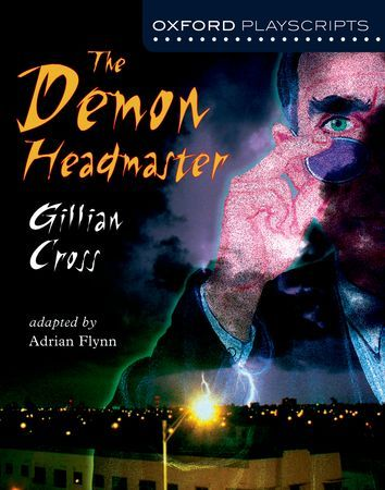 The Demon Headmaster - Oxford Playscripts