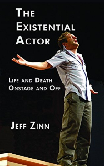 The Existential Actor - Life and Death Onstage and Off