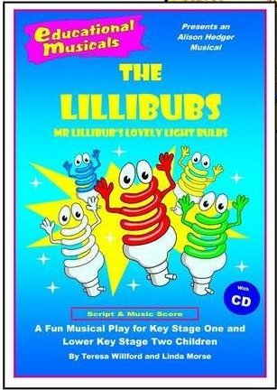 The Lillibubs - Mr Lillibub's Lovely Light Bulbs - Script Backing Track CD - includes ROYALTY FEE