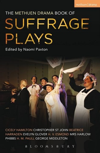 The Methuen Drama Book of Suffrage Plays