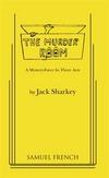 The Murder Room - A Mystery Farce