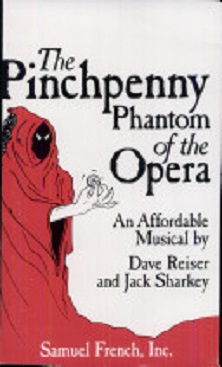 The Pinchpenny Phantom of the Opera