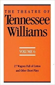The Theatre of Tennessee Williams - Volume 6