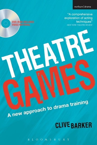 Theatre Games - A New Approach to Drama Training - includes DVD
