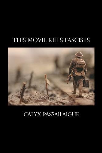 This Movie Kills Fascists