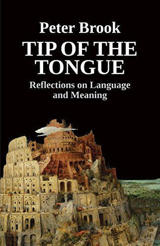 Tip of the Tongue - Reflections on Language and Meaning