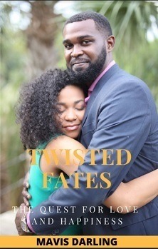 Twisted Fates - The Quest for Love and Happiness