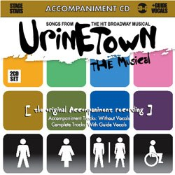Urinetown - 2 CDs of Vocal & Backing Tracks