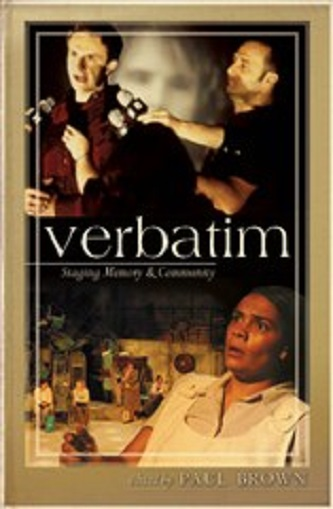 Verbatim: Staging Memory & Community