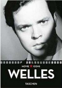 Welles - The Misunderstood Genius
